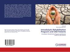 Buchcover von Intradialytic Rehabilitation Program and CKD Patients