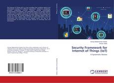 Bookcover of Security Framework for Internet of Things (IoT)