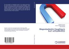 Bookcover of Magnetoelectric Coupling in Eu(1-x)Y(x)MnO(3)