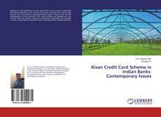 Buchcover von Kisan Credit Card Scheme in Indian Banks: Contemporary Issues