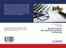 Borítókép a  Working Capital Management and Firms Profitability - hoz