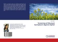 Portada del libro de Screening of Mustard Germplasm Against Aphid