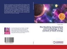 Bookcover of The Hawking temperature and Cosmology in the context of Dark energy