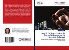 Sosyal Değişim Kuramı ile Romantik İlişkiler ve Eş Seçimini Anlamak kitap kapağı