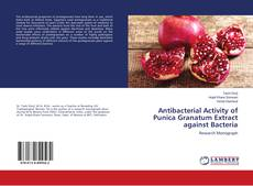 Portada del libro de Antibacterial Activity of Punica Granatum Extract against Bacteria