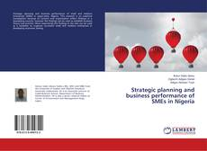 Bookcover of Strategic planning and business performance of SMEs in Nigeria