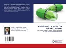 Bookcover of Evaluation of different risk factors of halitosis