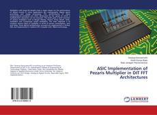 Capa do livro de ASIC Implementation of Pezaris Multiplier in DIT FFT Architectures