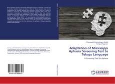 Bookcover of Adaptation of Mississippi Aphasia Screening Test to Telugu Language