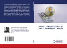Bookcover of Impact of Globalization on Poverty Reduction in Nigeria