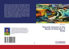 Couverture de Thematic Concerns in the Novels of Anita Nair: A Study