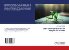 Buchcover von Endosymbionts: Hidden Players in Insects