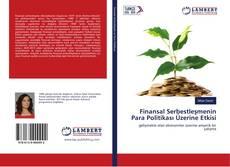 Bookcover of Finansal Serbestleşmenin Para Politikası Üzerine Etkisi