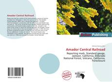 Bookcover of Amador Central Railroad