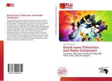 Bookcover of David Lowe (Television and Radio Composer)