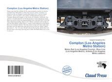 Portada del libro de Compton (Los Angeles Metro Station)