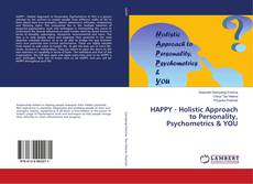 Bookcover of HAPPY - Holistic Approach to Personality, Psychometrics & YOU