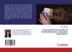 Обложка A comprehensive guide of standard tobacco cessation approaches