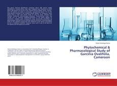Borítókép a  Phytochemical & Pharmacological Study of Garcinia Ovalifolia, Cameroon - hoz
