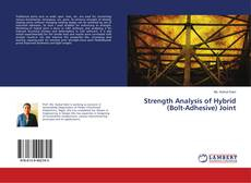 Bookcover of Strength Analysis of Hybrid (Bolt-Adhesive) Joint