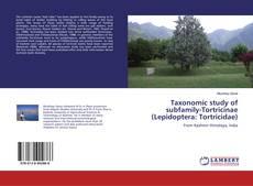 Borítókép a  Taxonomic study of subfamily-Tortricinae (Lepidoptera: Tortricidae) - hoz