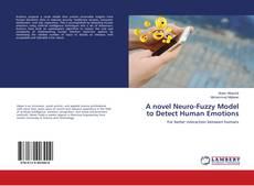 Copertina di A novel Neuro-Fuzzy Model to Detect Human Emotions