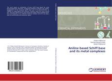 Copertina di Aniline based Schiff base and its metal complexes