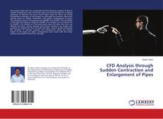 Capa do livro de CFD Analysis through Sudden Contraction and Enlargement of Pipes