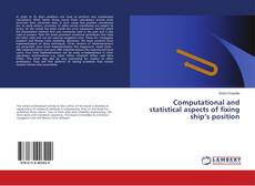 Bookcover of Computational and statistical aspects of fixing ship's position