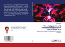 Bookcover of Thermodynamic and Transport Properties of Thermal Plasmas