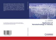 Bookcover of Application of Nanotechnology in Industry