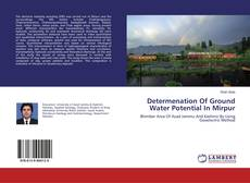 Bookcover of Determenation Of Ground Water Potential In Mirpur