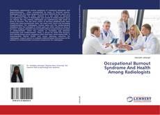 Capa do livro de Occupational Burnout Syndrome And Health Among Radiologists