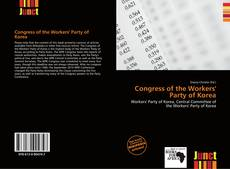 Portada del libro de Congress of the Workers' Party of Korea