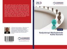 Bookcover of Radyoterapi Merkezlerinde Kalite Kavramı