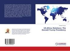 Copertina di US-Africa Relations: The Donald Trump Presidency