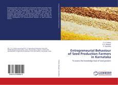 Bookcover of Entrepreneurial Behaviour of Seed Production Farmers in Karnataka