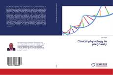 Bookcover of Clinical physiology in pregnancy
