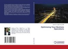 Обложка Optimizing Your Business Operations