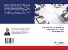 Bookcover of A Handbook for Human Resource & System Improvement