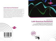Bookcover of Latin American Parliament