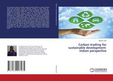 Capa do livro de Carbon trading for sustainable development: Indian perspective