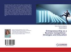 Entrepreneurship as a Business Competence - Strategies and Education的封面