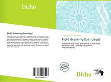Bookcover of Field dressing (bandage)