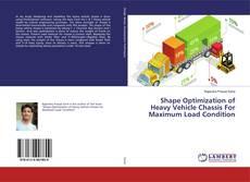 Borítókép a  Shape Optimization of Heavy Vehicle Chassis For Maximum Load Condition - hoz