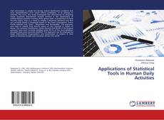 Bookcover of Applications of Statistical Tools in Human Daily Activities