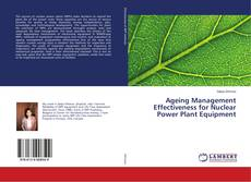 Copertina di Ageing Management Effectiveness for Nuclear Power Plant Equipment