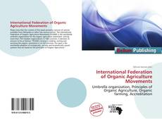 Bookcover of International Federation of Organic Agriculture Movements