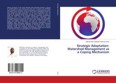 Bookcover of Strategic Adaptation: Watershed Management as a Coping Mechanism