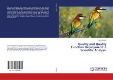 Bookcover of Quality and Quality Function Deployment: a Scientific Analysis